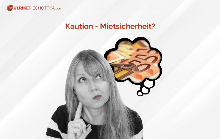 Kaution – Mietsicherheit?