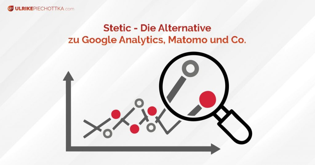 Stetic – die Alternative zu Google Analytics